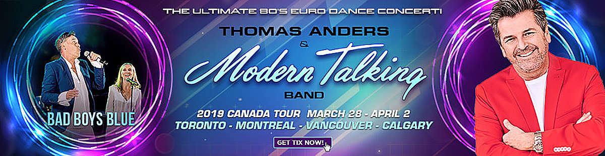 Thomas Anders & Modern Talking Band 2019 Canada Tour